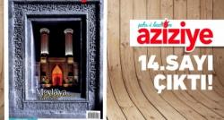 Şehr-i Kadim Aziziye 14. sayısıyla okuyucusuyla buluştu